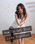 AZARAM | How to Get Your Life Together