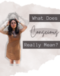 AZARAM | What Does Conscious Really Mean?